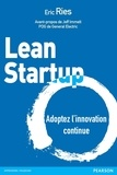 Eric Ries - Lean Startup - Adoptez l'innovation continue.