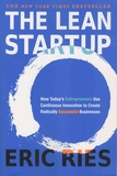 Eric Ries - The Lean Startup - How Today's Entrepreneurs Use Continuous Innovation to Create Radically Successful Businesses.