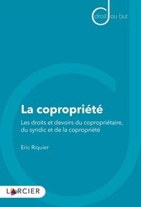 La copropriété - Les droits et devoirs du copropriétaire, du syndic et de la copropriété.pdf