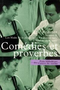 Eric Rohmer - Comédies et proverbes - Tome 2, Les Nuits de la pleine lune, Le Rayon vert, L'Ami de mon amie.