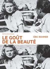 Eric Rohmer - Le goût de la beauté.
