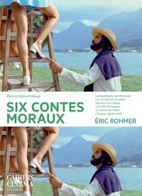 Eric Rohmer - Six contes moraux.