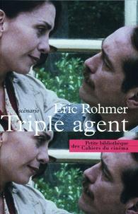 Eric Rohmer - Triple agent - Scénario.
