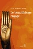 Eric Rommeluère - Le bouddhisme engagé.