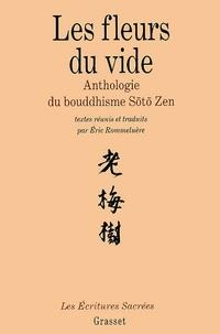 Eric Rommeluère - Les fleurs du vide - Anthologie du bouddhisme Soto Zen.
