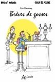 Eric Ronceray - Brèves de Gosses.