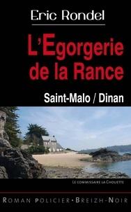 Eric Rondel - L'Egorgerie de la Rance - Dinan / Saint-Malo.