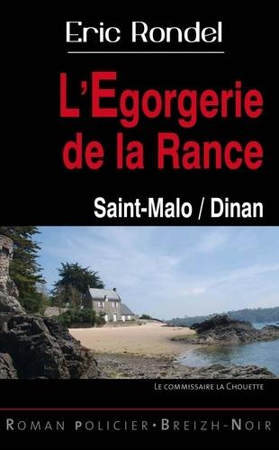 L'Egorgerie de la Rance. Dinan / Saint-Malo