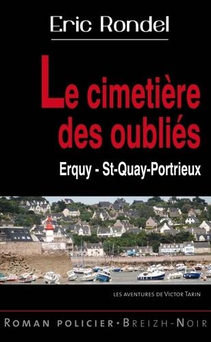 Eric Rondel - Le cimetière des oubliés - Erquy Saint-Quay-Portrieux.