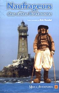 Eric Rondel - Naufrageurs des côtes bretonnes.