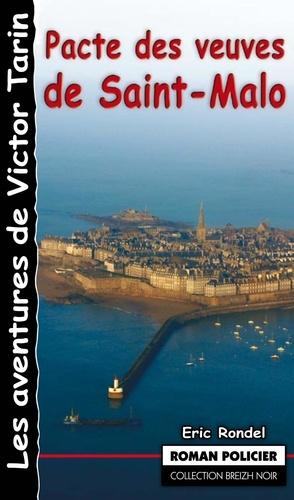 Pacte des veuves de Saint-Malo. Une journée en enfer
