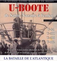 Eric Rondel - U-Boote - De Saint-Nazaire à l'enfer.