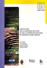 Eric Roose et Jean Albergel - Efficacité de la gestion de l'eau et de la fertilité des sols en milieux semi-arides.
