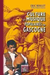Eric Roulet et Nathalie Casaucau - Culture & musique populaires en Gascogne.