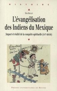 Lévangélisation des Indiens du Mexique - Impact et réalité de la conquête spirituelle (XVIe siècle).pdf
