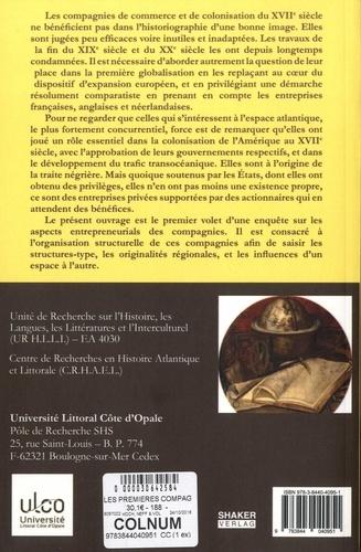 Les premières compagnies dans l'Atlantique 1600-1650. Volume I, Structures et modes de fonctionnement