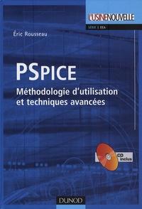Eric Rousseau - PSpice - Méthodologie d'utilisation et techniques avancées. 1 Cédérom