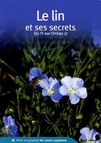 Eric Rousseaux - Le Lin et ses secrets - Du fil aux Oméga 3.
