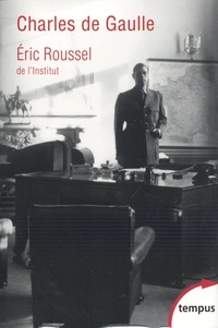 Eric Roussel - Charles de Gaulle.