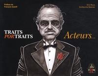 Eric Roux et Guillaume Besnier - Traits Portraits - Acteurs....