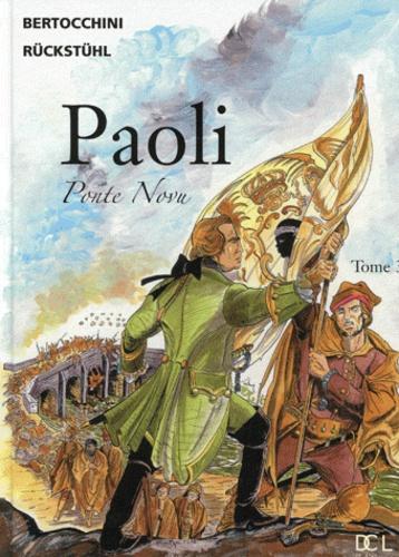 Eric Rückstühl - Paoli Tome 3 : Ponte novu.