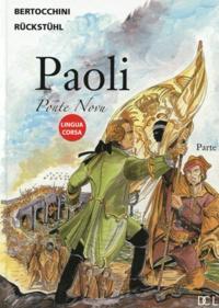 Eric Rückstühl - Paoli Tome 3 : Ponte novu - Edition en langue corse.