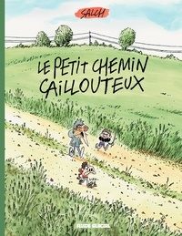 Eric Salch - Le petit chemin caillouteux.