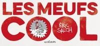 Eric Salch - Les meufs cool Tome 1 : .