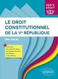 Eric Sales - Le droit constitutionnel de la Ve République.