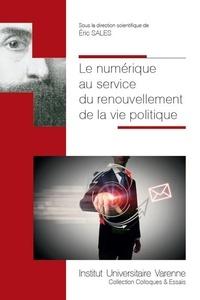 Le numérique au service du renouvellement de la vie politique.pdf