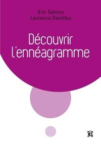 Eric Salmon et Laurence Daniélou - Découvrir l'ennéagramme.