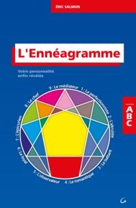 Eric Salmon - L'ennéagramme - Ressources humaines, métiers d'accompagnement, développement personnel.
