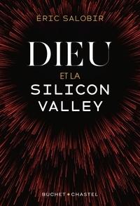 Eric Salobir - Dieu et la Silicon Valley.