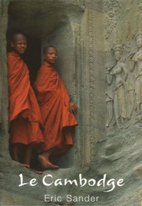 Eric Sander - Le Cambodge.