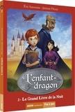 Eric Sanvoisin et Jérémie Fleury - L'enfant-dragon Tome 2 : Le grand livre de la nuit.