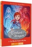 Eric Sanvoisin - L'enfant-dragon Tome 3 : Le fils de l'eau et du feu.