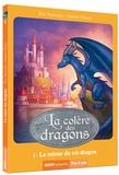Eric Sanvoisin - La colère des dragons Tome 1 : Le retour du roi-dragon.