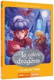 Eric Sanvoisin et Jérémie Fleury - La colère des dragons Tome 2 : La tour de l'oubli.