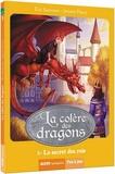 Eric Sanvoisin et Jérémie Fleury - La colère des dragons Tome 3 : Le secret des rois.