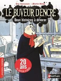 Eric Sanvoisin et Martin Matje - Le buveur d'encre  : 2 histoires à dévorer - Edition anniversaire, 20 ans du buveur d'encre.