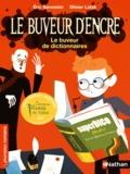 Eric Sanvoisin - Le buveur d'encre  : Le buveur de dictionnaires.