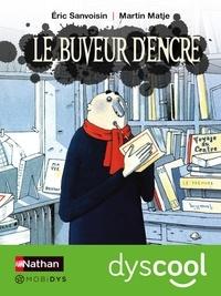 Télécharger des livres au format mp3 Le buveur d'encre iBook ePub MOBI par Eric Sanvoisin 9782092574034