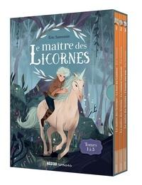 Eric Sanvoisin - Le maître des licornes  : Tome 1, La forêt des lumières ; Tome 2, Le continent crépuscule ; Tome 3, L'homme sans nom.