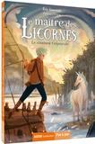 Eric Sanvoisin et Federica Frenna - Le maître des licornes Tome 2 : Le continent crépuscule.