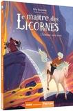 Eric Sanvoisin - Le maître des licornes Tome 3 : L'homme sans nom.