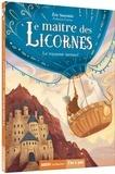 Eric Sanvoisin - Le maître des licornes Tome 4 : Le royaume menacé.
