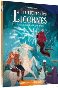 Eric Sanvoisin - Le maître des licornes Tome 7 : Le complot des hippocampes.