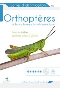 Eric Sardet et Christian Roesti - Cahier d'identification des orthoptères de France, Belgique, Luxembourg et Suisse. 1 CD audio