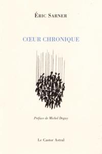 Eric Sarner - Coeur chronique.