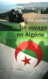 Eric Sarner - Un voyage en Algéries.